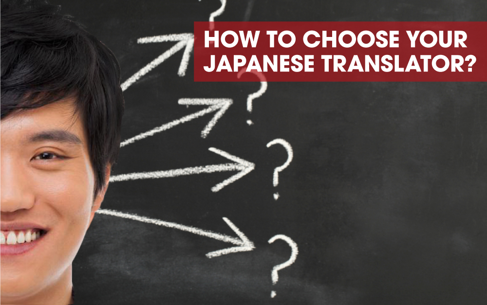 How To Choose Your Japanese Translator