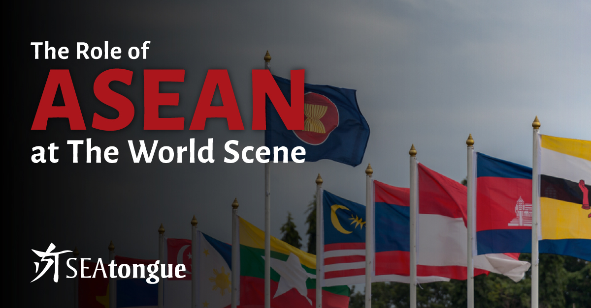 The Association of Southeast Asian Nations (ASEAN) Is a Strategic Regional Bloc