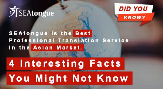 Why SEAtongue become an industry leader in the field of translation and localization for Asian markets: